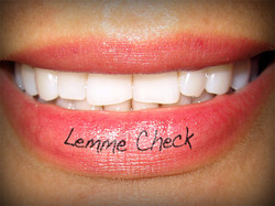 Great Smile and Sexy Lips on LemmeCheck Fan Sign